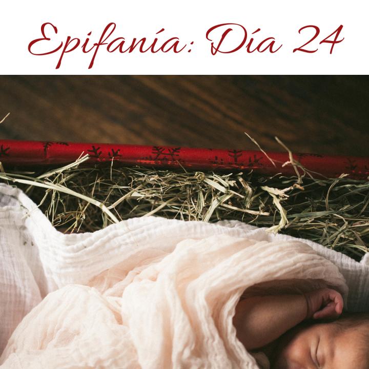 EPIFANÍA: DÍA 24